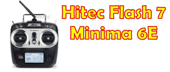 Hitec Flash 7, Minima 6E